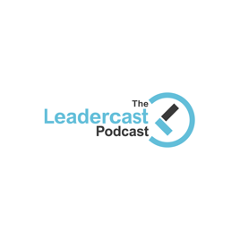 The Leadercast Podcast