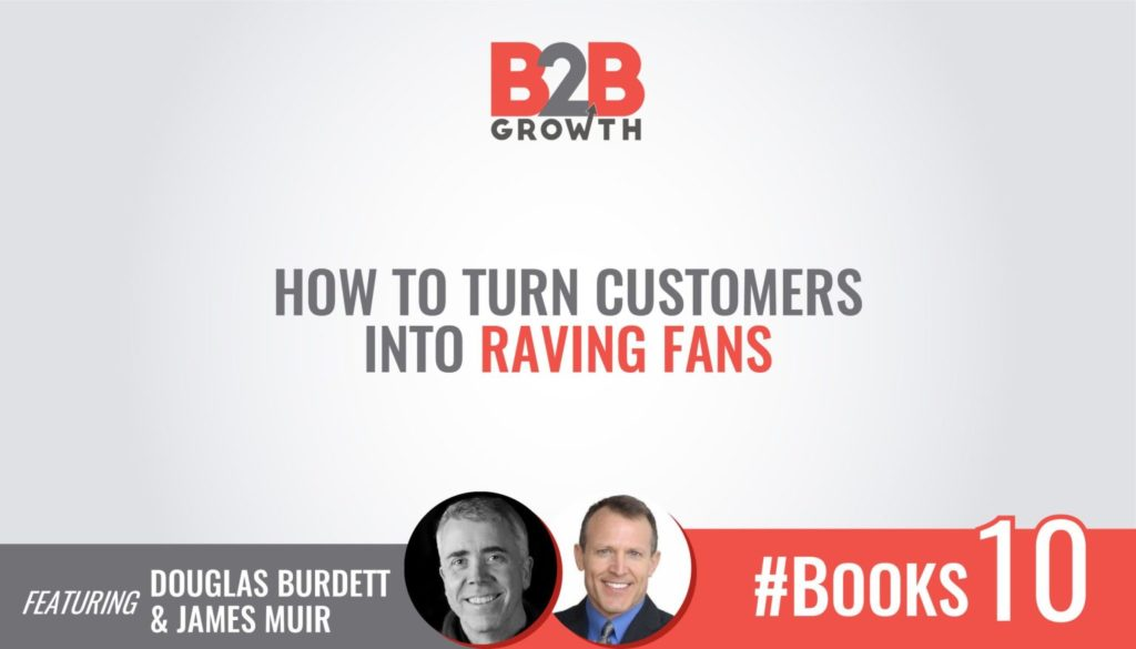 #Books 10: How to Turn Customers Into Raving Fans